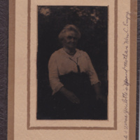 Photograph of Luetta Hadley Westgate mother of  Lute Westgate,  Lizzie Plummer, Mary Daly, Grace French and grandmother of  Verna Guillete.